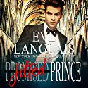 Jilted Prince Audiobook by Eve Langlais Narrated by Tyler Donne