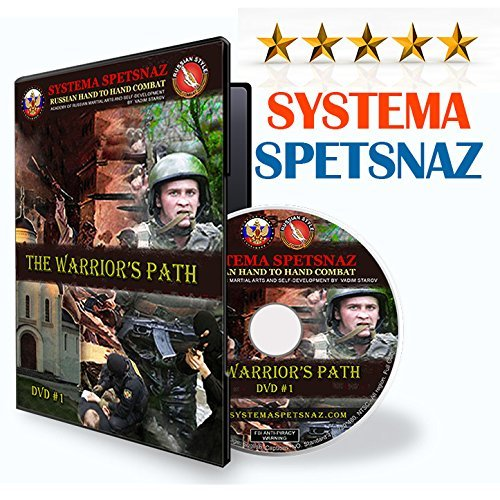 RUSSIAN SYSTEMA SPETSNAZ TRAINING DVD #1 - The Warrior's Path - Russian Martial Arts Hand-to-Hand Combat Street Self-Defense Instructional DVD