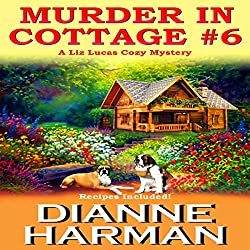 Murder in Cottage #6 : A Liz Lucas Cozy Mystery Series Book 1