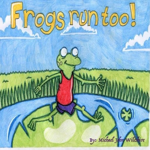 Frogs Run Too!