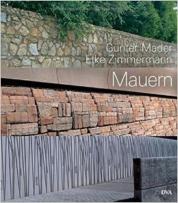 Mauern: Elemente der Garten- und Landschaftsarchitektur: Amazon.de ...