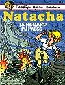 Natacha, tome 21 : Le regard du passé par Varende
