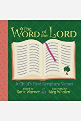 The Word of the Lord: A Child's First Scripture Verses Board book