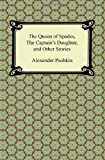 The Queen of Spades, the Captain's Daughter and Other Stories, Alexander Pushkin, 1420943324