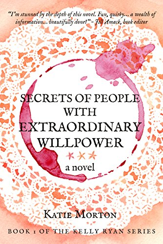 Secrets of People With Extraordinary Willpower: a novel (Best Way To Use Heroin)