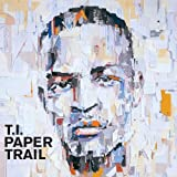 Paper Trail - T. I