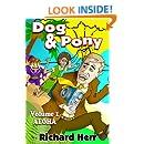 Dog & Pony: Volume I - Aloha