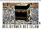 Heiligtümer des Islam - Author: CALVENDO