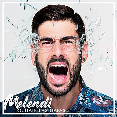 Melendi - QUITATE LAS GAFAS (2016) 320 mbps - Zortam Music