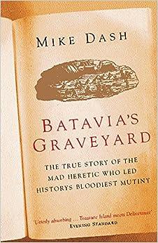 Batavia's Graveyard por Mike Dash Gratis