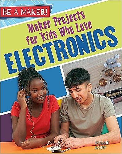 Torrent Descargar Maker Projects For Kids Who Love Electronics PDF Mega