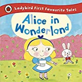 Ladybird First Favourite Tales Alice in Wonderland