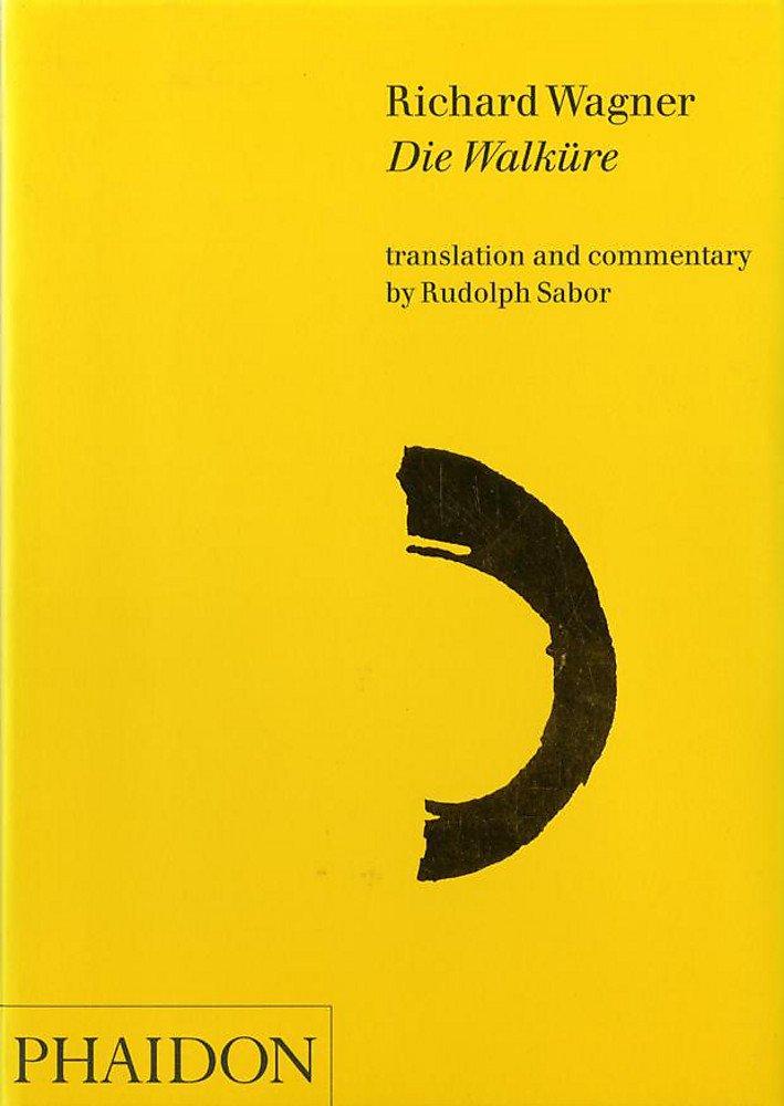 Die Walkure. Ediz. illustrata (Inglese) Copertina flessibile – 31 gen 2002 Rudolph Sabor Phaidon 0714836524 19th century