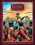 Field of Glory: Renaissance, Richard Bodley Scott, 1849082235