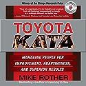 Toyota Kata: Managing People for Improvement, Adaptiveness and Superior Results Hörbuch von Mike Rother Gesprochen von: Todd Belcher