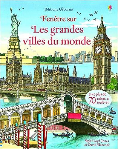 Téléchargez les livres électroniques pdf Fenêtre sur - Les grandes villes du monde en français DJVU 1409576663