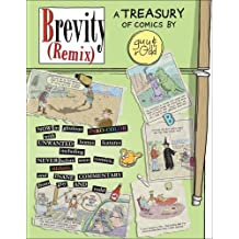 Brevity Remix: A Brevity Treasury by Guy Endore-Kaiser (2008-06-01)