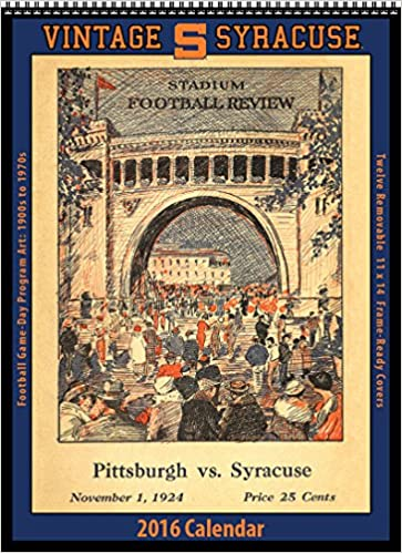 Syracuse Calendar.Syracuse Orange 2016 Vintage Football Calendar Asgard Press