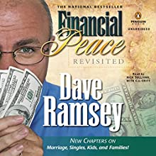 Financial Peace Revisited Audiobook by Dave Ramsey Narrated by Nick Sullivan