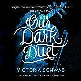 Our Dark Duet  (Monsters of Verity series, Book 2)