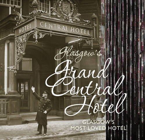 Glasgows Grand Central Hotel -