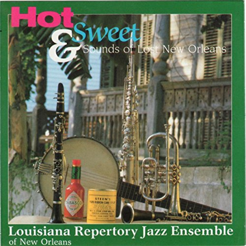 Hot and Sweet Sounds of Lost New Orleans