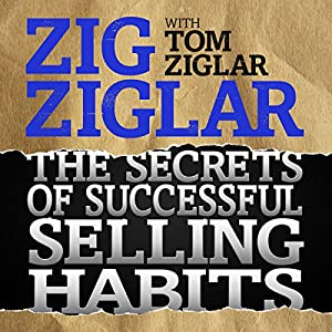 The Secrets of Successful Selling Habits Audiobook