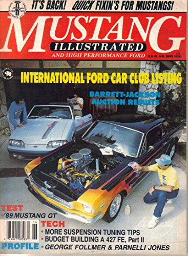 Mustang Illustrated and High Performance Ford Magazine, June 1989 (Vol. 4, No. - Magazine Mustang Performance