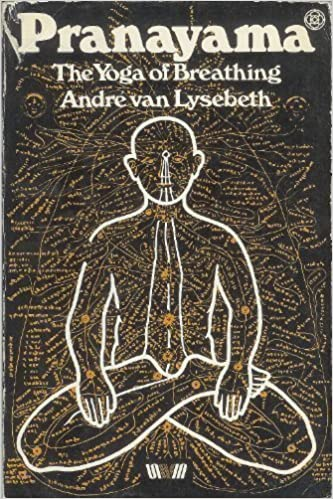 Pranayama: The Yoga of Breathing (Mandala Books) by Andre ...