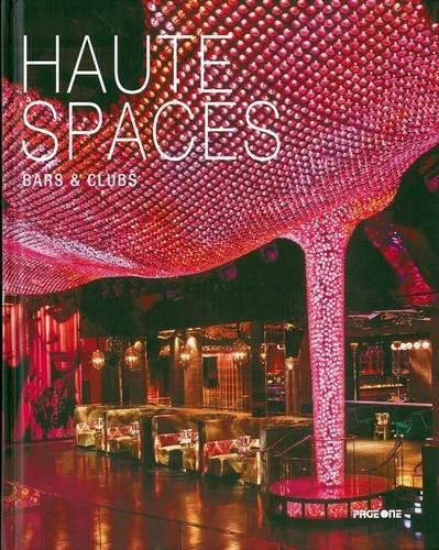 Download Haute Spaces: Bars & Clubs pdf
