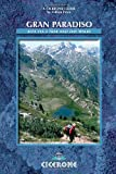 Gran Paradiso: Alta Via 2 trek and day walks (Cicerone Guides)