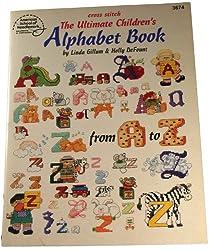 cross stitch the ultimate childrens alphabet book (cross stitch)