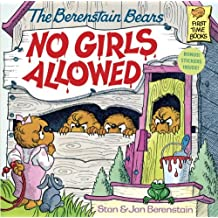 The Berenstain Bears, No Girls Allowed (First time books) by Stan Berenstain (31-Dec-1986) Paperback