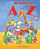 img - for Mi d a de la A a la Z (Spanish Edition) book / textbook / text book