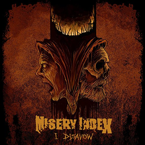 Misery Index - I Disavow (2018) [FLAC] Download