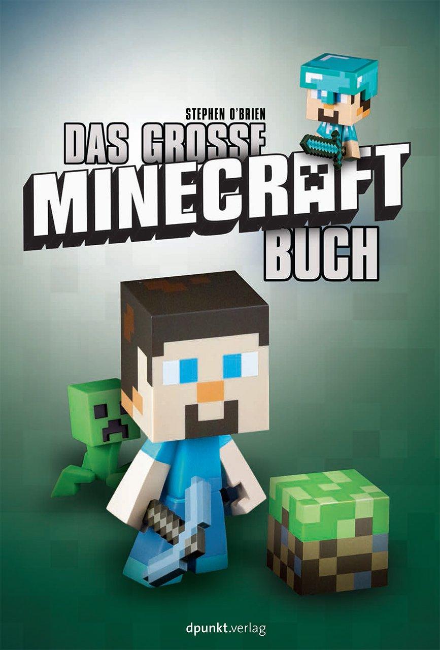 Das große Minecraft-Buch: Amazon.de: Stephen O'Brien: Bücher