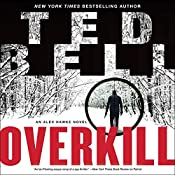 Overkill: An Alex Hawke Novel   Ted Bell