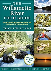 The Willamette River Field Guide - www.PaddlePeople.us