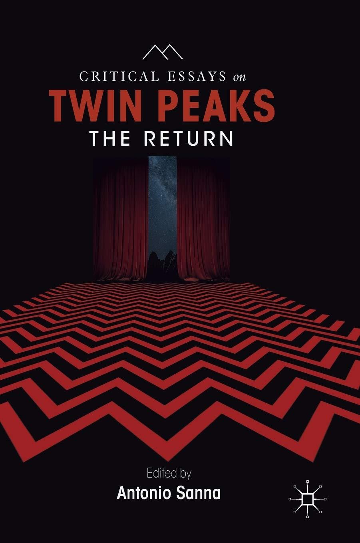 Critical Essays on Twin Peaks: The Return: Amazon.es: Sanna, Antonio: Libros en idiomas extranjeros