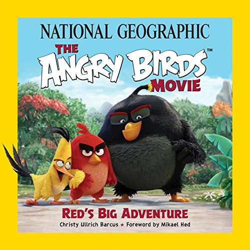National Geographic The Angry Birds Movie: Red's Big Adventure (Book Birds Dinosaur Angry)