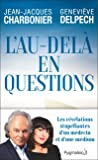 L'au-delà en question (Documents et témoignages)
