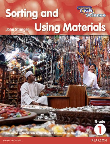 Read Online Heinemann Explore Science 2nd International Edition Reader G1 Sorting and Using Materials (Primary Explore Science International Edition) pdf