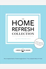 The Home Refresh Collection, from a Bowl Full of Lemons: The Complete Book of Clean | The Complete Book of Home Organization Paperback