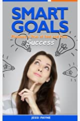 Smart Goals: Planning a Year of Cool and Easy Success Kindle Edition