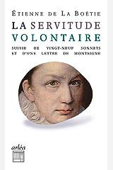 La Servitude volontaire - Suivi de vingt-neuf sonnets et d'une lettre de montaigne à mon père Pocket Book