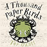 A Thousand Paper Birds | Tor Udall