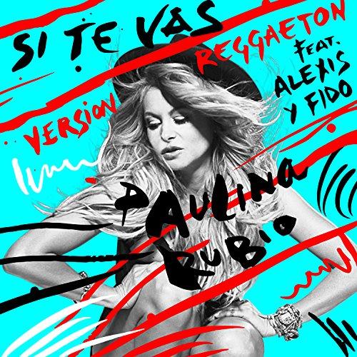 Si Te Vas (Versión Reggaeton) ...