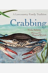 Crabbing: A Lowcountry Family Tradition (Young Palmetto Books) Kindle Edition