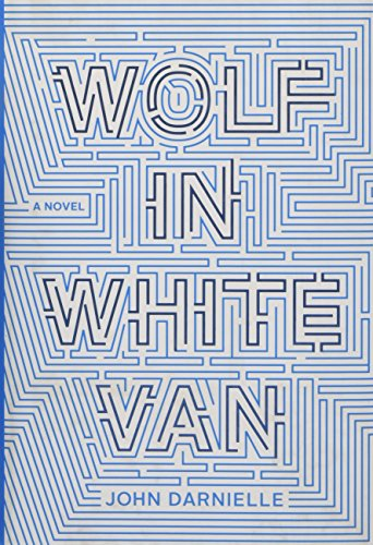 Image of Wolf in White Van: A Novel