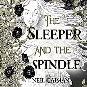 The Sleeper and the Spindle Hörbuch